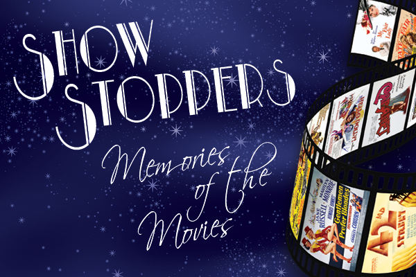 showstoppers � memories of the movies a haslemere hall