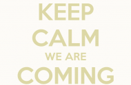 keep-calm-we-are-coming-soon